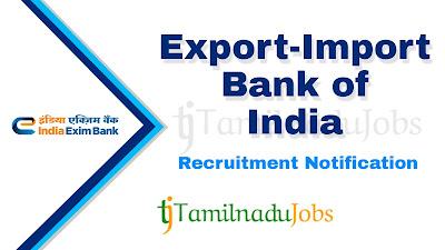 Exim Bank Recruitment notification 2020, govt jobs for engineers, govt jobs for ca, govt jobs for law,