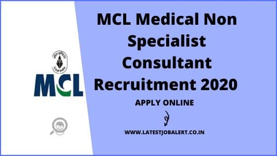 MCLMedical Non Specialist Consultant Recruitment 2020