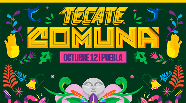Tecate comuna 2019, el festival más esperado en Puebla.