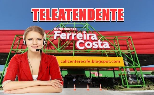 ATENDENTE DE SAC - FERREIRA COSTA