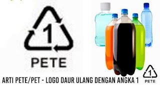 Arti PETE/PET - logo daur ulang dengan angka 1
