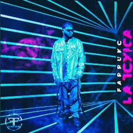 La Tóxica Lyrics - Farruko