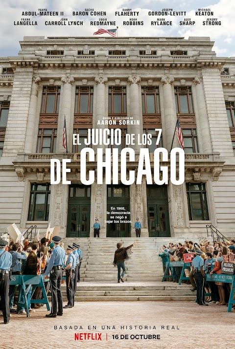 """The Trial Of The Chicago 7"" (2020): Interesante película sobre política y justicia ineficiente"