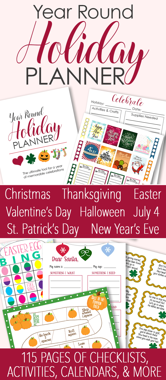 Plan an entire year of celebrations with this printable Holiday Planner! Valentine's Day activities, St. Patrick's Day activities, July 4 activities, Easter activities, Halloween activities, Thanksgiving activities, and Christmas activities. Plus planning pages, calendars, and checklists for all the holidays. The only holiday planner you need!
