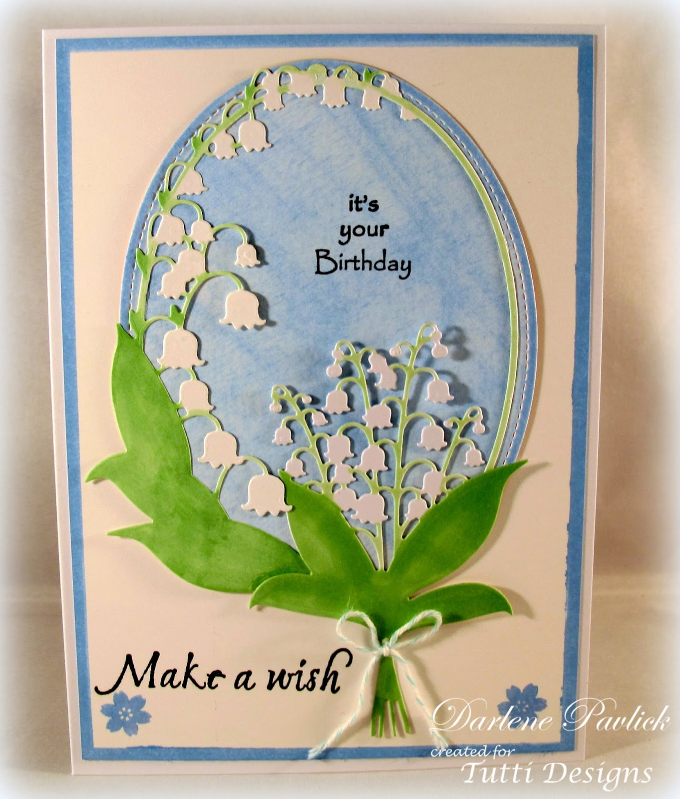 Tutti designs lily of the valley birthday wishes i fell in love with both of these lily of the valley dies so decided to combine the two into one creation what do you think the dies i have used are izmirmasajfo