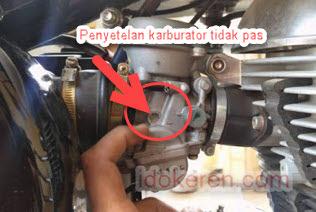 Penyetelan Karburator Tidak Pas