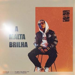 Carla Prata - A Malta Brilha (R&b) 2019