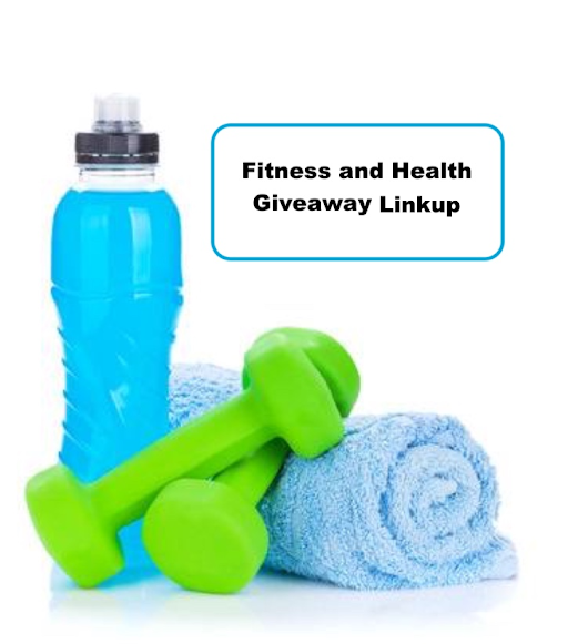 Fitness and Health Giveaway Link-up 9/18-9/24