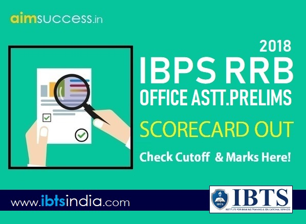 IBPS RRB Office Assistant Prelims 2018 Score Out Check Here