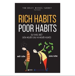 Rich Habits - Poor Habits Sự khác biệt giữa người giàu và người nghèo ebook PDF-EPUB-AWZ3-PRC-MOBI