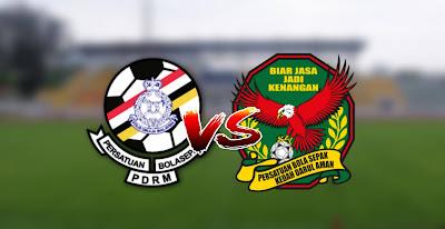 Live Streaming PDRM vs Kedah Liga Super 29.8.2020