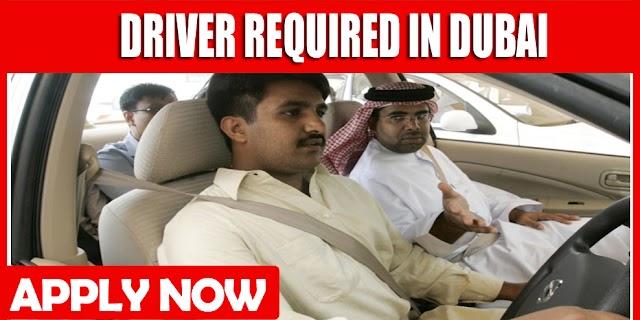 DRIVER REQUIRED IN DUBAI
