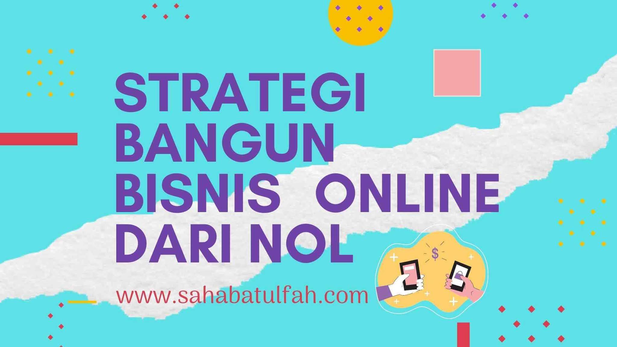 Strategi-Bisnis-0nline-Dari-Nol