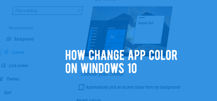 How to change the App Board Color and Shadow in Windows 10