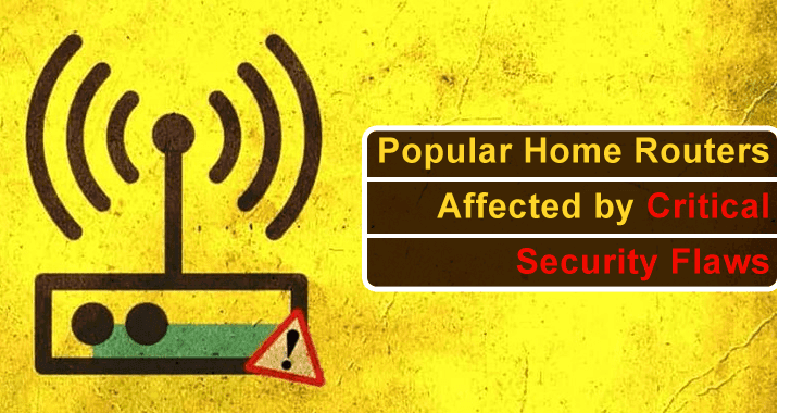 127 Popular Home Routers Including D-Link, Netgear Affected With 53 Critical Security Vulnerabilities