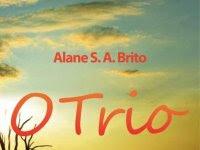 Resenha Nacional - O trio - Alane S. A. Brito