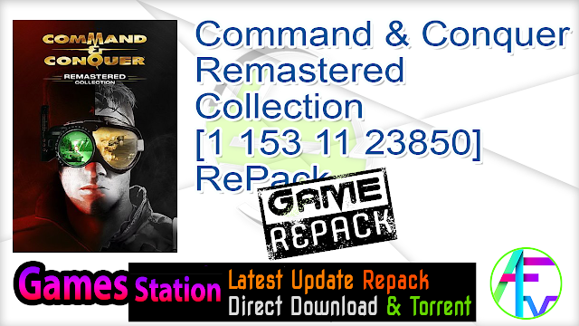 Command & Conquer Remastered Collection [1 153 11 23850] RePack