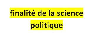 finalité de la science politique