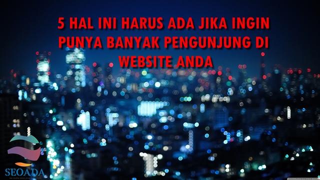 MENDAPATKAN PENGUNJUNG WEBSITE, SEO JAKARTA