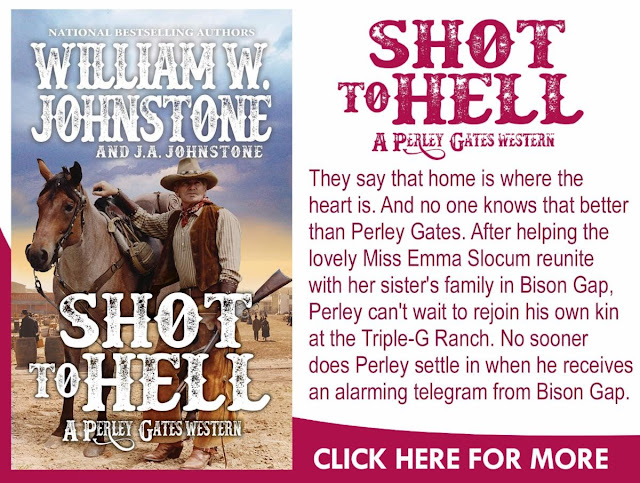 https://williamjohnstonebooks.com/product/4-shot-to-hell-perley-gates-series-releases-february-2020/
