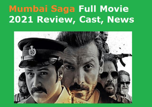 Mumbai Saga Full Movie 2021 Review