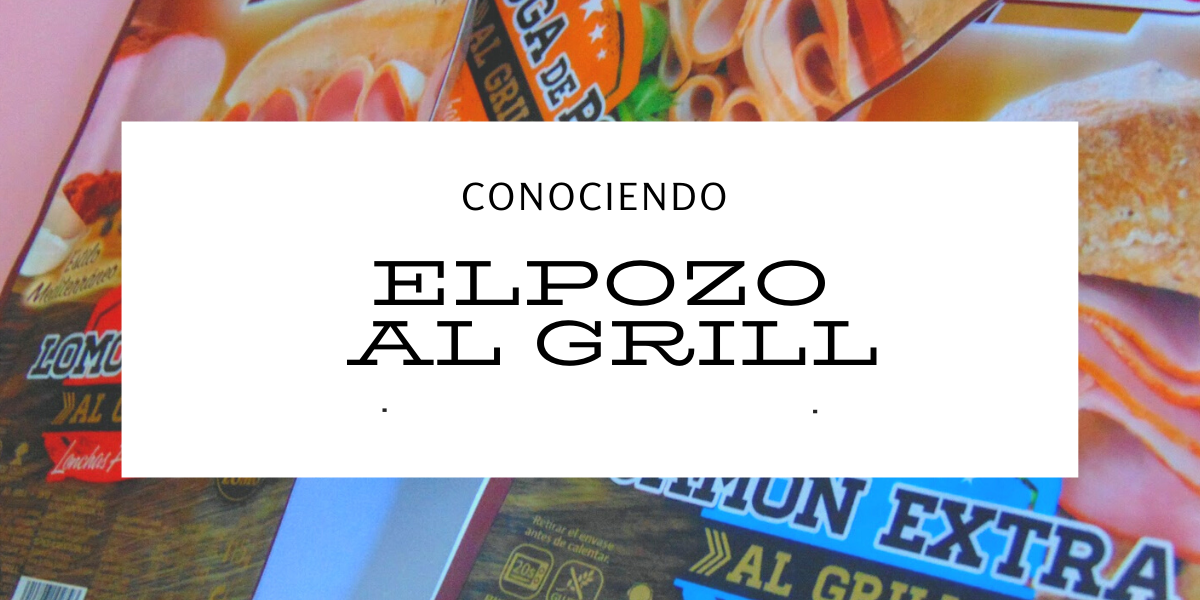 CONOCIENDO ELPOZO AL GRILL
