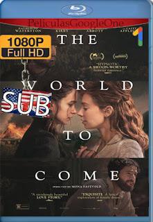 The World to Come (2020) [1080p BRrip] [SUB] [LaPipiotaHD]