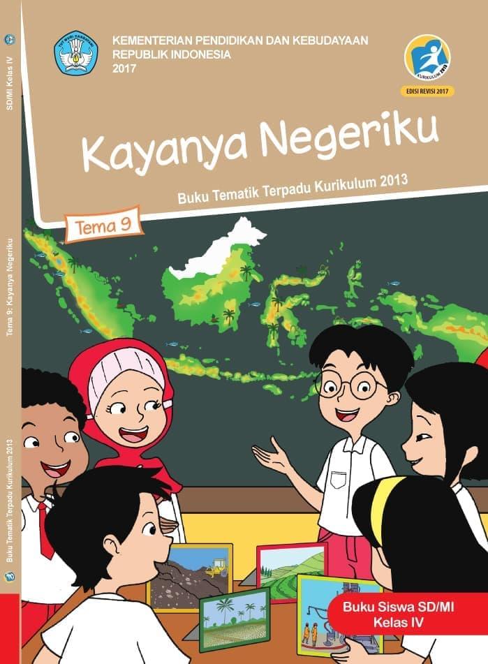 Buku Siswa Tematik SD Kelas IV Tema 9 Kayanya Negeriku