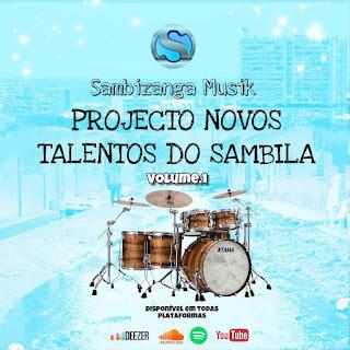 Projecto - Novos Talentos do Sambila Vol.1 (Álbum)