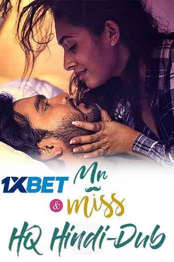 Mr & Miss 2021 480p 350MB WEBRip HQ Hindi Dubbed MKV