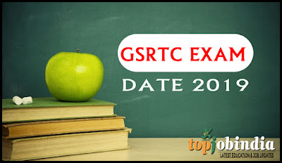 Gujarat GSRTC Exam Date 2019 For Clerk, Jr Assistant, Jr Accounts & Other Gsrtc.in