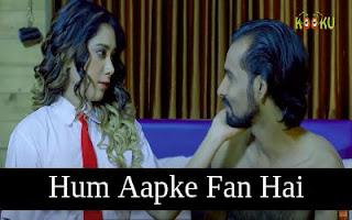 Watch Hum Aapke Fan Hai All Episodes