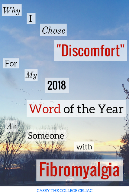 "Why I Chose ""Discomfort"" for My 2018 Word of the Year as Someone with Fibromyalgia"