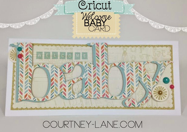 Cricut Welcome Baby card