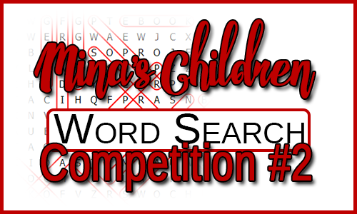 Mina's Children - Word Search Competition #2