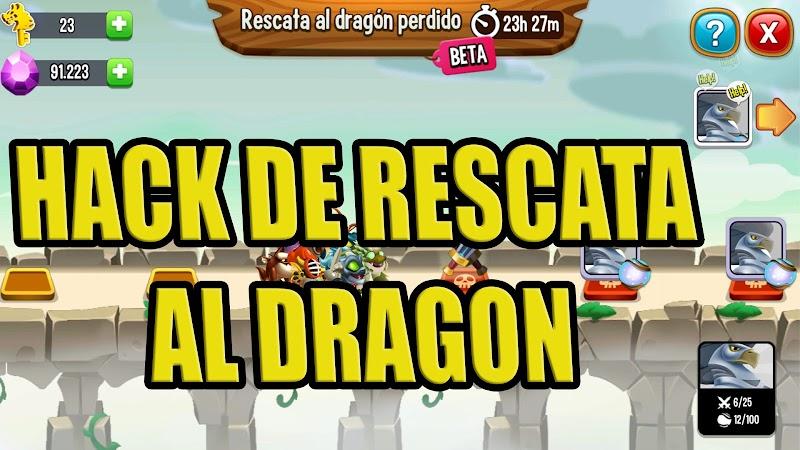 HACK DE RESCATA AL DRAGON