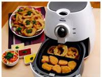 Tips Membeli Alat Menggoreng Tanpa Minyak (Airfryer)