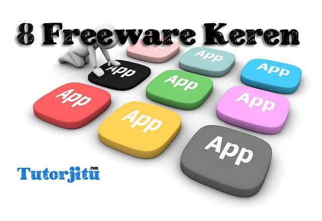 Freeware Keren Terbaik yang dibutuhkan