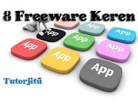 8 Freeware Keren yang sangat dibutuhkan