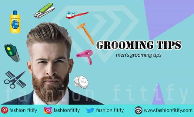 The 5 must have grooming tips for men | The daily routine in your life | fashion fitify