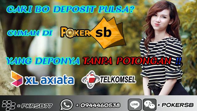 Web Poker Deposit Pakai Pulsa Telkomsel Tanpa Potongan Pokersb Web Poker Deposit Pakai Pulsa Telkomsel Tanpa Potongan Pokersb