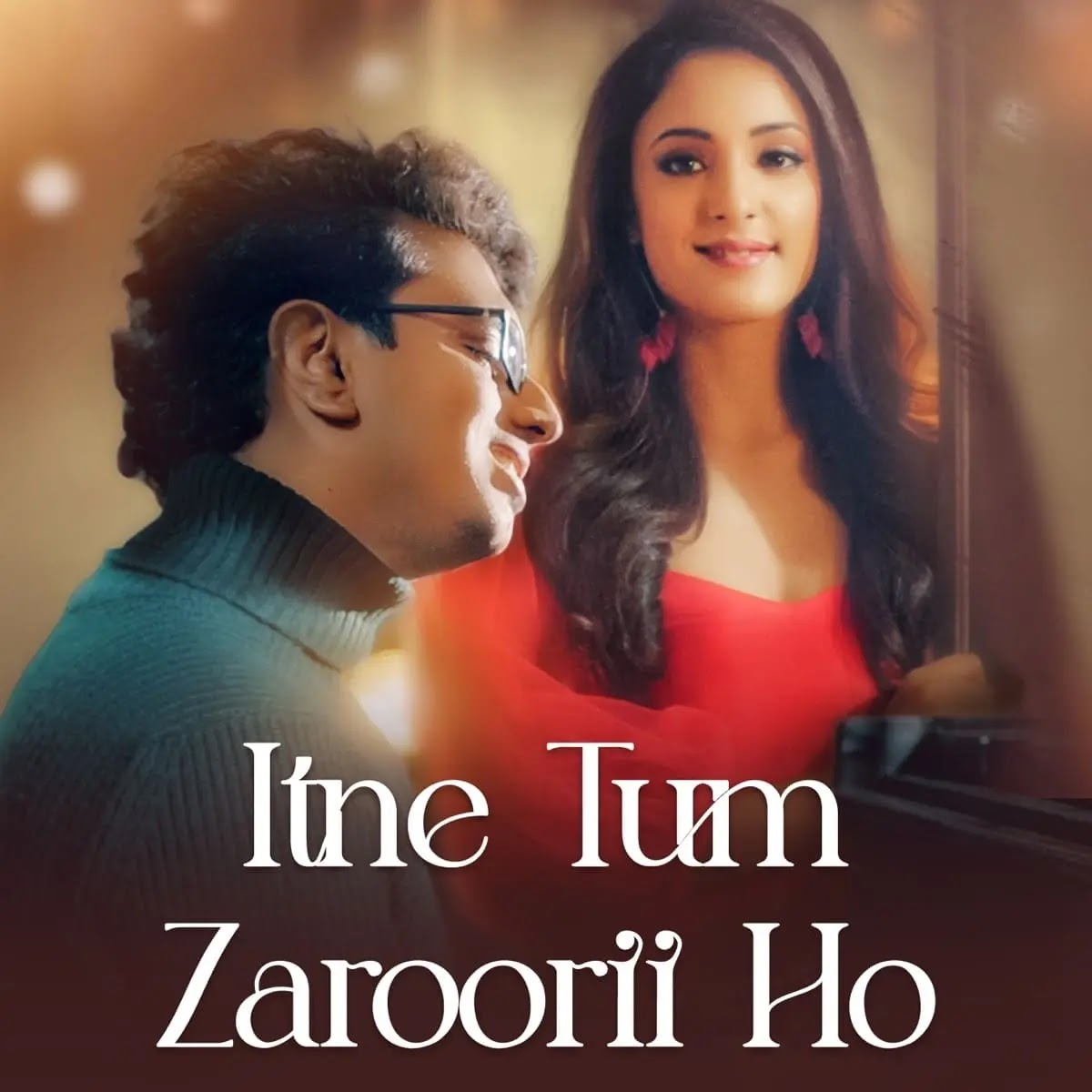 Itne Tum Zarooii Ho Mp3 Song Download 320kbps Free