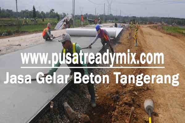 Gelar Beton Jalan Tangerang, Jasa Gelar Beton Jalan Tangerang, Tukang Gelar Beton Jalan Tangerang