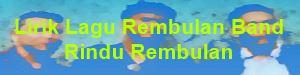 Lirik Lagu Rembulan Band - Rindu Rembulan