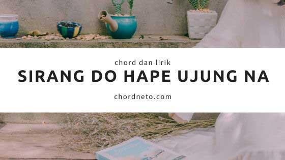 Chord Sirang Do Hape Ujung Na - ARTHA SISTER