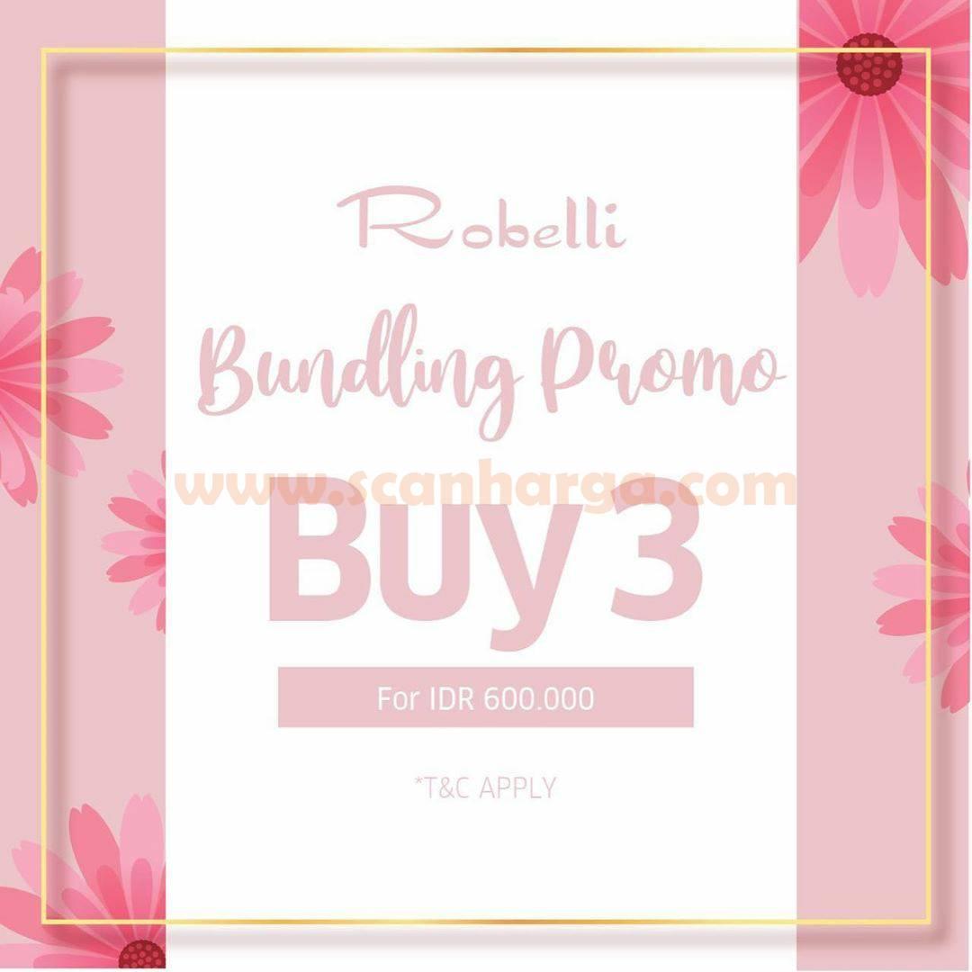 9to9 Promo Robelli Buy 3 For IDR 600K