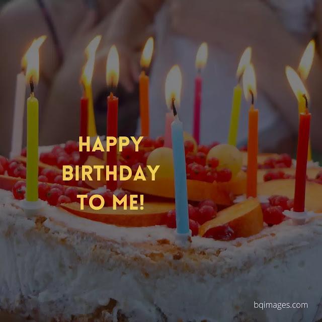 happy birthday to me status