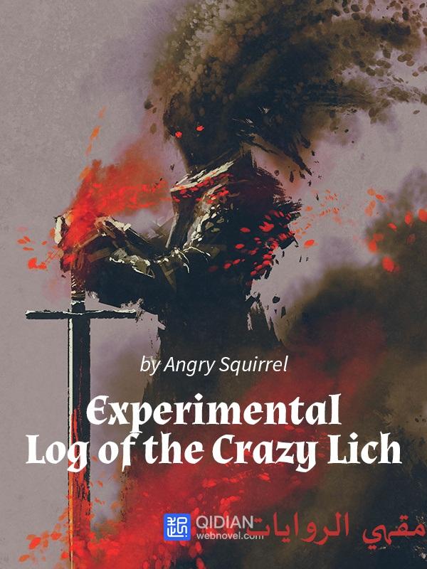 رواية The Experimental Log of the Crazy Lich الفصول 1-10 مترجمة