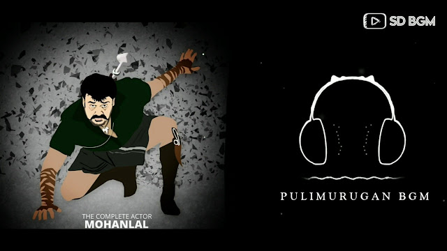 Pulimurugan Bgm Ringtones Music - Mp3  Song Download