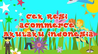 Cek Resi aCommerce Akulaku Indonesia